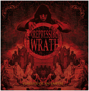 IRREPRESSIBLE WRATH demo 2012