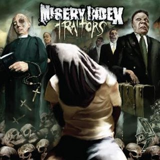 "MISERY INDEX - ""Traitors"""