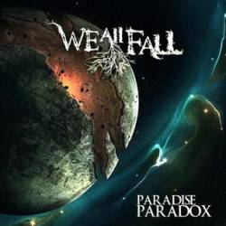 "WE ALL FALL - ""Paradise paradox"""
