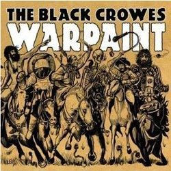 "THE BLACK CROWES - ""Warpaint"""