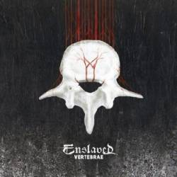 "ENSLAVED - ""Vertebrae"""