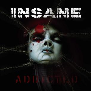 "INSANE - ""Addicted"""