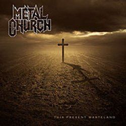 "METAL CHURCH - ""This Present Wasteland"""