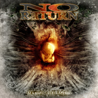 "NO RETUR - ""Manipulated mind"""