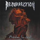 "RESURRECTION - ""Mistaken for dead"""